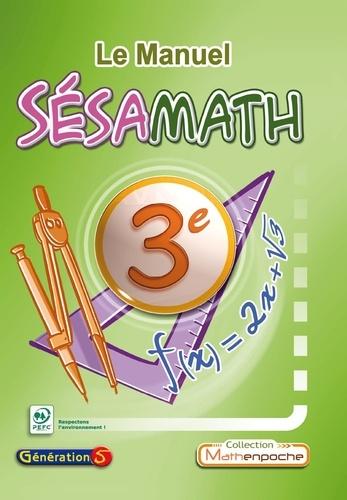 Sésamath - Le Manuel Sésamath 3e.