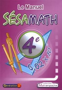 Sésamath - Le Manuel Sésamath 4e.