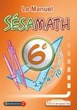 Sésamath - Le Manuel Sésamath 6e.
