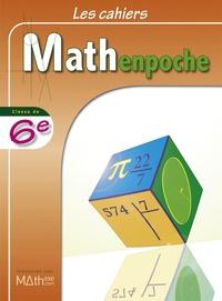 Sésamath - Les cahiers Mathenpoche 6e.