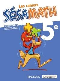 Sésamath - Les cahiers Sésamath 5e.
