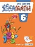 Sésamath - Les cahiers Sésamath 6e.