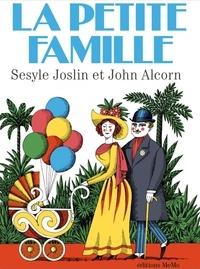 Sesyle Joslin - La petite famille.