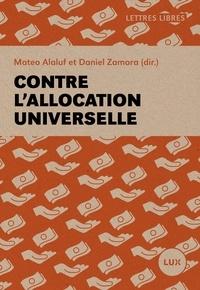 Seth Ackerman et Matéo Alaluf - Contre l'allocation universelle.