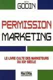 Seth Godin - Permission marketing.