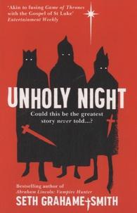 Seth Grahame-Smith - Unholy Night.