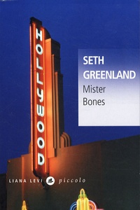 Seth Greenland - Mister Bones.