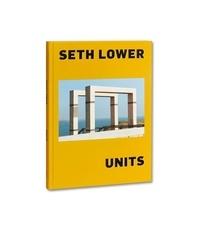 Seth Lower - Units.
