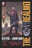 Seth Peck et Jeremy Haun - The Realm Tome 1 : .
