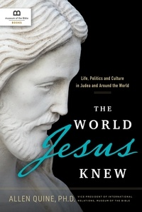 Seth Polinger et Randy Southern - The World Jesus Knew - Life, Politics, and Culture in Judea and Around the World.