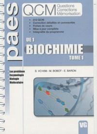 Sétha Vo Kim et Mickaël Bobot - Biochimie tome 1.