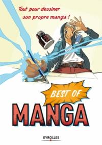 SETM - Best of Manga, tout pour dessiner son propre manga ! - Coffret Le dessin de manga en 3 volumes : Mouvement, décor, scénario ; Le corps humain ; Personnages et scénarios.