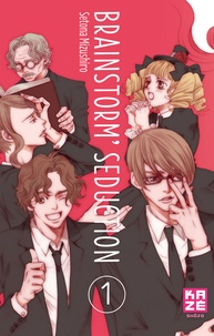 Setona Mizushiro - Brainstorm Seduction Tome 1 : .