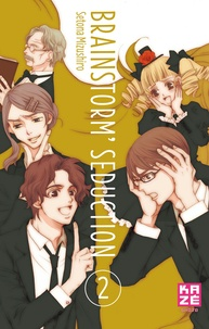 Setona Mizushiro - Brainstorm Seduction Tome 2 : .
