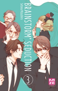Setona Mizushiro - Brainstorm Seduction Tome 3 : .