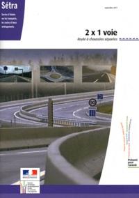 SETRA - 2 x 1 voie - Route à chaussées séparées.