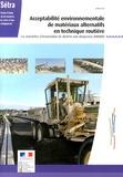 SETRA - Acceptabilité environnementale de matériaux alternatifs en technique routière - Les mâchefers d'incinération de déchets non dangereux (MIDND).