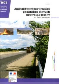 SETRA - Acceptabilité environnementale de matériaux alternatifs en technique routière - Les laitiers sidérurgiques.