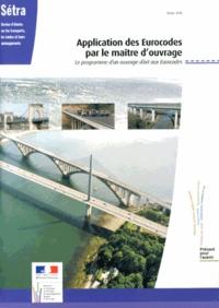SETRA - Application des Eurocodes par le maître d'ouvrage - Le programme d'un ouvrage d'art aux Eurocodes.