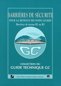 SETRA - Barrières de sécurité pour la retenue des poids lourds - Barrières de niveau H2 ou H3.
