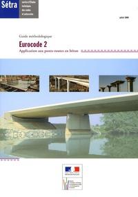 SETRA - Eurocode 2 - Application aux ponts-routes en béton.