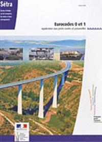 SETRA - Eurocodes 0 et 1 - Application aux ponts, routes et passerelles.