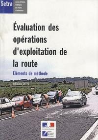 SETRA - Evaluation des opérations d'exploitation de la route - Eléments de méthode.
