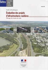 SETRA - Evaluation des projets d'infrastructures routières - Pilotage des études de trafic.