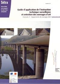 SETRA - Guide d'application de l'instruction technique surveillance et entretien des ouvrages d'art - Fascicule 21 Equipements des ouvrages d'art.