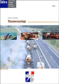 SETRA - Guide technique thermorecyclage.