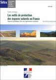 SETRA - Les outils de protection des espaces naturels en France. - Aspects juridiques liés aux opérations routières.