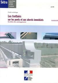 SETRA - Les trottoirs sur les ponts et aux abords immédiats - Synthèse des aménagements, Guide technique.