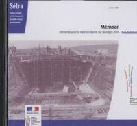 SETRA - Memoar, Mémento pour la mise en oeuvre sur ouvrage d'art - CD-Rom.