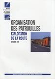 SETRA - Organisation des patrouilles - Exploitation de la route.