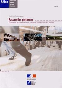 SETRA - Passerelles piétonnes - Evaluation du comportement vibratoire sous l'action des piétons.