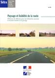 SETRA - Paysage et lisibilité de la route 0624 - Eléments de réflexion pour une démarche associant la sécurité routière et le paysage.