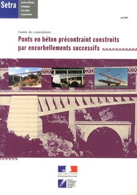 Goodtastepolice.fr Ponts en béton précontraint construits par encorbellements successifs - Guide de conception Image