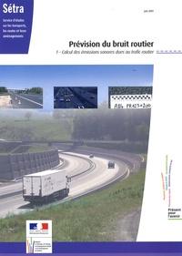 SETRA - Prévision du bruit routier - Tome 1, Calcul des émissions sonores dues au trafic routier.