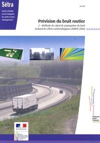 SETRA - Prévision du bruit routier - Tome 2, Méthode de calcul de propagation du bruit incluant les effets météorologiques (NMPB 2008).