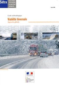 SETRA - Viabilité hivernale - Approche globale - Guide méthodologique.