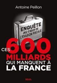 Seuil - Ces 600 milliards qui manquent à la France - Enquête au coeur de l'évasion fiscale.