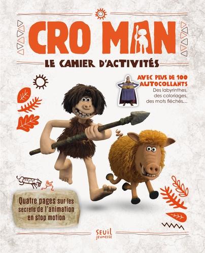 Seuil jeunesse - Cro Man - Le cahier d'activités et ses autocollants.