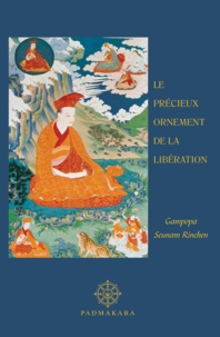 Seunam Rinchen Gampopa - Le précieux ornement de la libération.