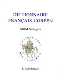 Seung-Ja Shim - Dictionnaire français-coréen.