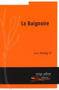 Seung-U Lee - La Baignoire.