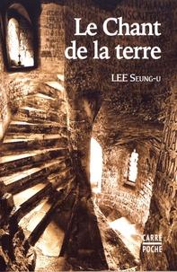 Seung-U Lee - Le chant de la terre.