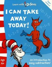 Seuss - I can take away today !.