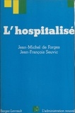 Seuvic et Jean-Michel de Forges - L'Hospitalisé.