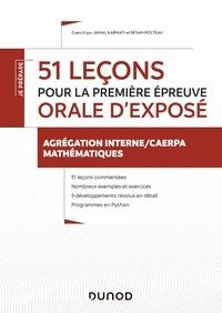 Sévan Polteau et Jamal Karmati - 51 leçons pour la première épreuve orale d'exposé - Agrégation interne/CAERPA mathématiques.