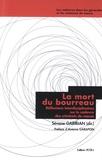 Sévane Garibian - La mort du bourreau - Réflexions interdisciplinaires sur le cadavre des criminels de masse.
